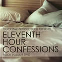 11th Hour Confessions Volume 1